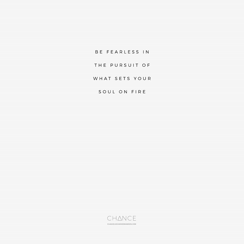 Quote Be Fearless Chance